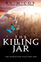 The Killing Jar (The Extraction Files Book 1)