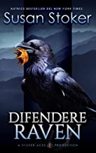 Difendere Raven (Mercenari di Montagna Vol. 7) (Italian Edition)