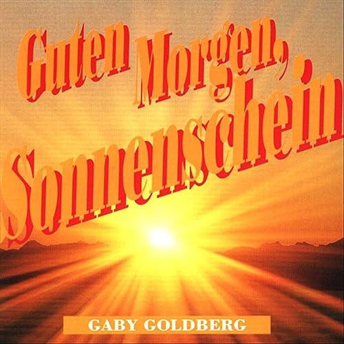 Guten Morgen Sonnenschein By Gaby Goldberg On Amazon Music
