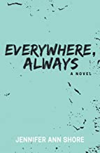 Everywhere, Always (English Edition)