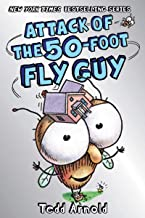 Attack of the 50-Foot Fly Guy! (Fly Guy #19) (19)