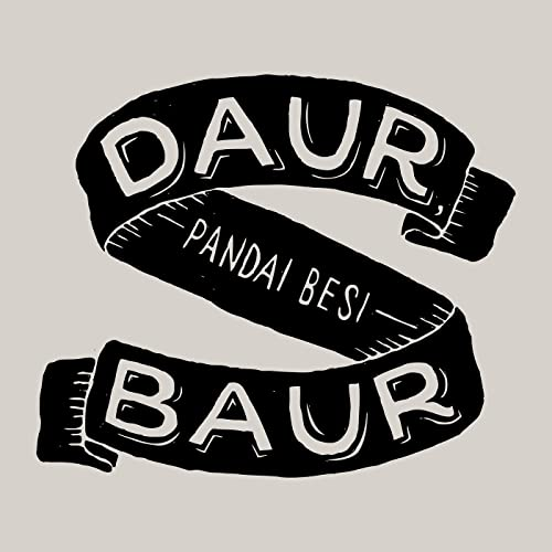 Daur Baur By Pandai Besi On Amazon Music
