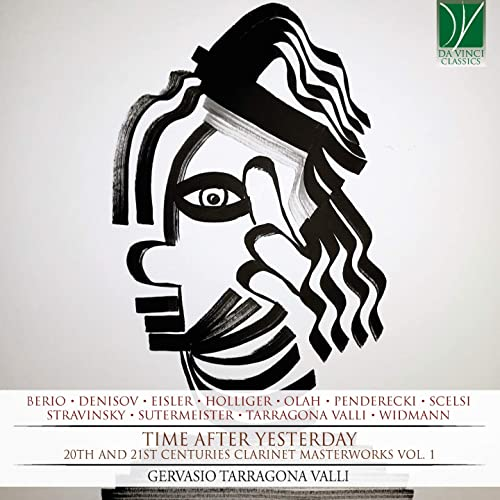 Time After Yesterday (20th and 21st Centuries Clarinet Masterworks, Vol. 1)