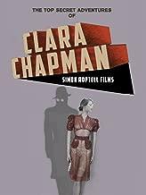 The Top Secret Adventures of Clara Chapman