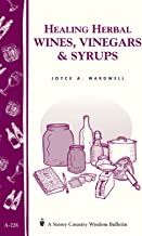 Healing wines أعشاب ، vinegars & syrups: storey Country الحكمة bulletin a-228