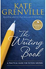 The Writing Book: A Practical Guide for Fiction Writers Kindle Edition