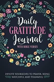 Daily Gratitude Journal with Bible Verses: 1 Year 52 Weeks of Gratefullness, Daily Practices and Reflections - Exercise Yo...