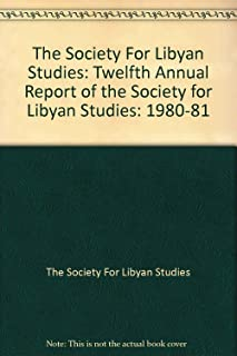The Society For Libyan Studies: Twelfth Annual Report of the Society for Libyan Studies: 1980-81