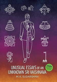 Unusual Essays of an Unknown Sri Vaishnava