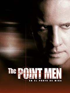The point men (En el punto de mira)