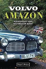 VOLVO AMAZON: MAINTENANCE AND RESTORATION BOOK (English editions) Paperback