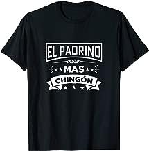 El Padrino Mas Chingon Funny Spanish Fathers Day Gift Shirt