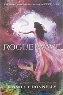 Waterfire Saga, Book Two Rogue Wave (Waterfire Saga, Book Two) (Waterfire Saga, 2)