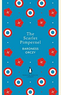 The Scarlet Pimpernel (The Penguin English Library)