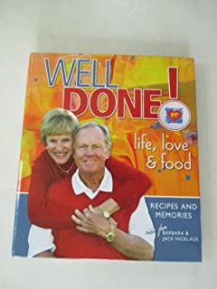 Well Done! Life, Love and Food