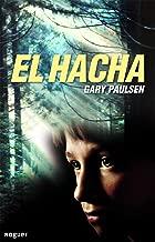 El hacha (Spanish Edition)