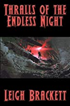 Thralls of the Endless Night