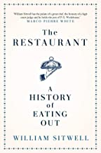 The Restaurant: A History of Eating Out