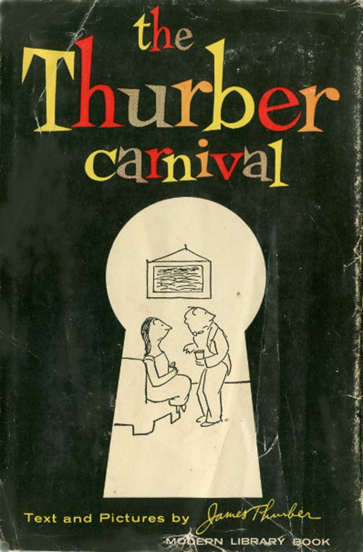 攻撃的管理する恵みThe Thurber Carnival (English Edition)