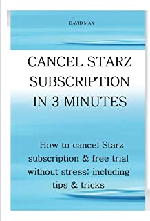 CANCEL STARZ SUBSCRIPTION IN 3 MINUTES: How to cancel Starz subscription & free trial without stress; including tips & tricks