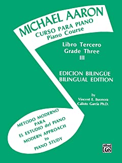 Curso Para Piano, Book 3: Michael Aaron Piano Course Spanish & English Edition