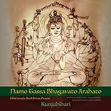 Namo Tassa Bhagavato Arahato