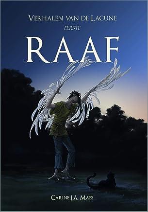 Raaf (Verhalen van de Lacune Book 1)