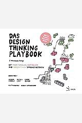 Das Design Thinking Playbook: Mit traditionellen, aktuellen und zukünftigen Erfolgsfaktoren (German Edition) Kindle Edition