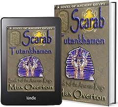 The Amarnan Kings, Book 3: Scarab - Tutankhamen (Ancient Egypt Historical Fiction Novels)