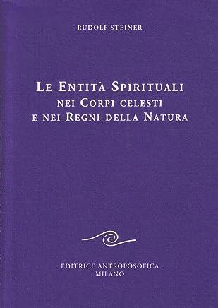 Le entità spirituali nei corpi celesti e nei regni della natura