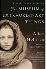 The Museum of Extraordinary Things: A Novel Kindle Edition