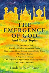 The Emergence of God: And Other Topics Kindle Edition
