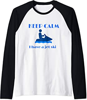I Have a Jet Ski Keep Calm Jetski owner Seadoo Lake  Raglan Baseball Tee