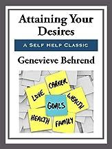 Attaining Your Desires (Unabridged Start Publishing LLC)