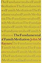 The Fundamentals of Family Mediation (SUNY Series (SUNY series in Transpersonal and Humanistic Psychology) Paperback