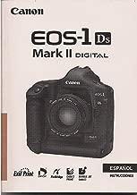 INSTRUCCIONES Canon EOS 1Ds Mark II Digital Camera Instruction Manual