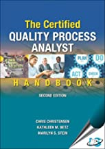 The Certified Quality Process Analyst Handbook, 2nd Edition