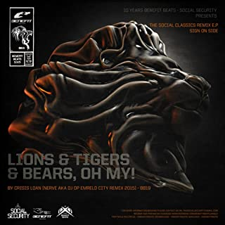 Lions & Tigers & Bears, OH MY! (Nerve remix 2015)