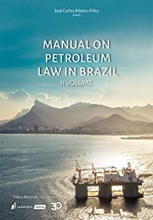 Manual on Petroleum Law in Brazil - Volume II (Portuguese Edition)