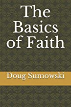 The Basics of Faith
