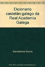 Diccionario castelán-galego da Real Academia Galega (Galicia Viva)