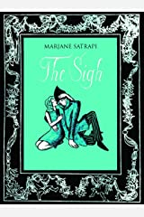 The Sigh Hardcover