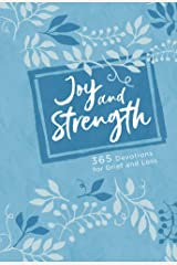 Joy and Strength: 365 Devotions for Grief and Loss Kindle Edition