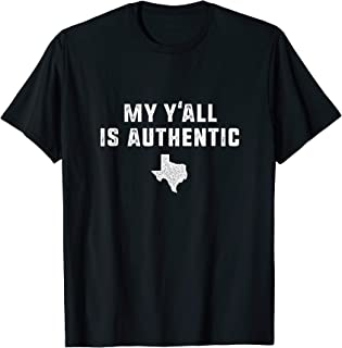 my yall is authentic texas native slang vintage Shirt