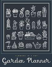 Flowers In A Pot Garden Planner: Gardening Journal for Plant Lovers (Journals Planners)