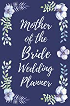Mother of the Bride Wedding Planner: Wedding Planner Checklist and Organizer Guide to Help Plan Your Perfect Big Day!