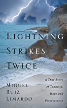Lightning Strikes Twice: A True Story of Tenacity, Hope and Perseverance