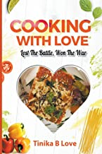 Cooking with Love: Lost the Battle, Won the War