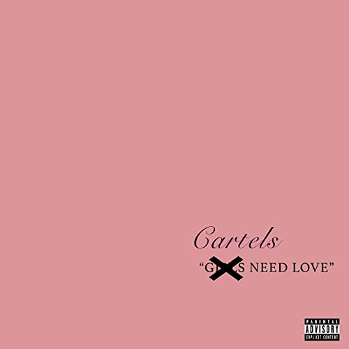 Cartels Need Love [Explicit] by Classic Cartel on Amazon ...