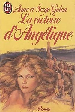 La Victoire D'Angelique (LITTÉRATURE FRANÇAISE) (French Edition)